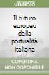 Il futuro europeo della portualit� italiana