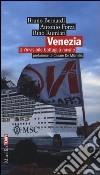 Venezia. Un'invisibile battaglia navale