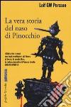 La vera storia del naso di Pinocchio libro