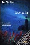 Paziente 64 libro