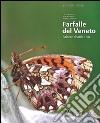 Farfalle del Veneto. Atlante distributivo. Ediz. italiana e inglese libro