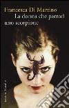 La donna che partor� uno scorpione