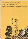 Il vuoto condiviso. Spazialità complesse nelle residenze contemporanee libro