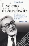 Il veleno di Auschwitz. Il volto e la voce: testimonianze in tv 1963-1986. Con DVD libro