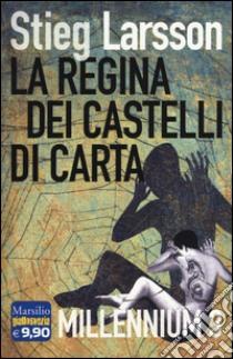 La regina dei castelli di carta. Millennium (3) libro di Larsson Stieg