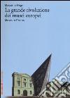 La grande rivoluzione dei musei europei. Museum Proms libro