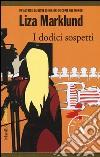 I dodici sospetti libro