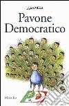 Pavone democratico libro