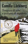 Tempesta di neve e profumo di mandorle libro