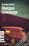 Shotgun lovesongs libro