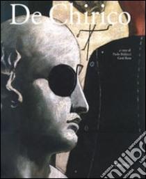 De Chirico. Catalogo della mostra (Padova, 20 gennaio-27 maggio 2007) libro