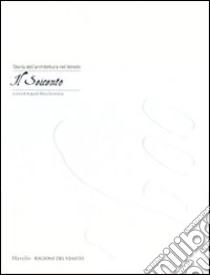 Storia dell'architettura del Veneto. Il Seicento libro