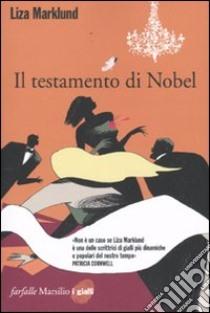Il Testamento di Nobel libro di Marklund Liza