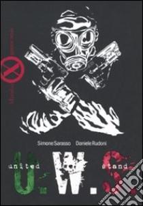 United we stand libro di Sarasso Simone - Rudoni Daniele