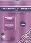 Istituti deflativi del contenzioso. Con CD-ROM libro