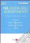 Iva. Guida agli adempimenti 2011 libro