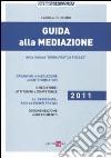 Guida alla mediazione libro