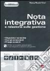 Nota integrativa e relazione sulla gestione. Con CD-ROM libro