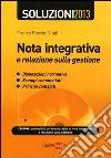 Nota integrativa e relazione sulla gestione. Con CD-ROM libro di Roscini Vitali Franco