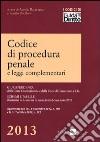 Codice di procedura penale e leggi complementari libro