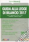 Guida alla legge di bilancio 2017 libro
