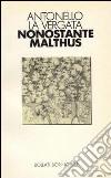 Nonostante Malthus libro