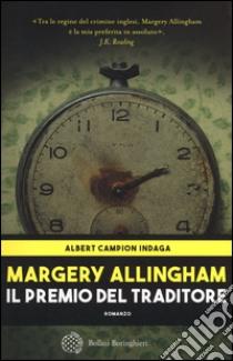 Il premio del traditore libro di Allingham Margery