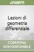 Lezioni di geometria differenziale libro