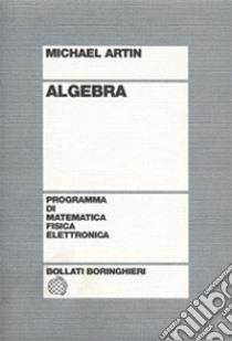 Algebra libro di Artin Michael