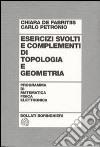 Esercizi svolti e complementi di topologia e geometria libro