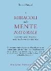I miracoli della mente naturale. L'essenza dello dzogchen nella tradizione bon del Tibet libro