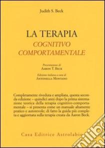 La Terapia cognitivo-comportamentale libro di Beck Judith S.