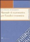 Manuale di matematica per l'analisi economica libro