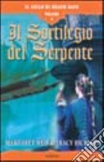 Il sortilegio del serpente. Il ciclo di Death Gate (4) libro di Weis Margaret - Hickman Tracy
