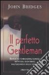 Il perfetto gentleman libro
