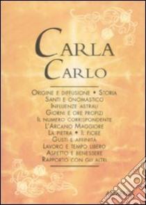 Carla-Carlo libro di Mattiuzzi Antonia