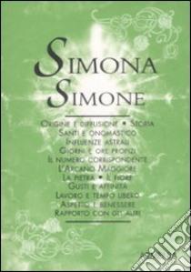 Simona-Simone libro di Mattiuzzi Antonia