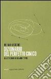Dizionario del perfetto cinico libro