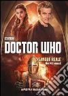 Sangue reale. Doctor Who libro