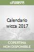 Calendario wicca 2017 libro
