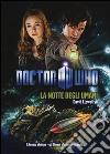 La notte degli umani. Doctor Who libro