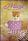Minù. Agenda del gatto 2017 libro