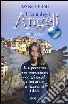 I doni degli angeli. Con CD Audio libro