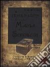 Il piccolo libro della magia e dei sortilegi libro