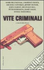Vite criminali libro