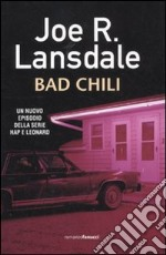 Bad Chili libro di Lansdale Joe R.