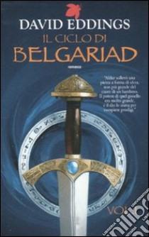 Il ciclo di Belgariad (1) libro di Eddings David