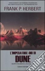 L'imperatore-dio di Dune. Il ciclo di Dune. Vol. 4 libro