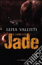 Il Libro di Jade libro