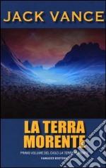 La terra morente (1) libro